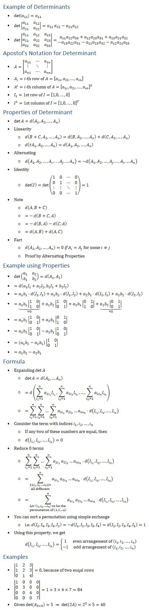 Example of Determinants • det〖|a_11 |=a_11 〗 • det〖|■8(a_11&a_12@a_21&a_22 )|=a_11 〗 a_22−a_21 a_12 • det|■8(a_11&a_12&a_13@a_21&a_22&a_23@a_31&a_32&a_33 )|=■8(a_11 a_22 a_33+a_12 a_23 a_31+a_13 a_21 a_32@−a_13 a_22 a_31−a_11 a_23 a_32−a_12 a_21 a_33 ) Apostol